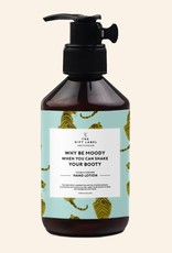 The Gift Label Hand lotion 250 ml. - Why be moody