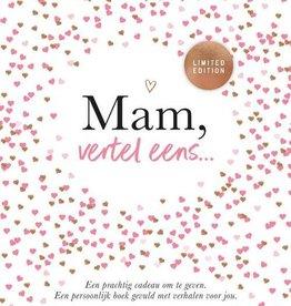 Lannoo Uitgeverij Mam, vertel eens (limited edition)