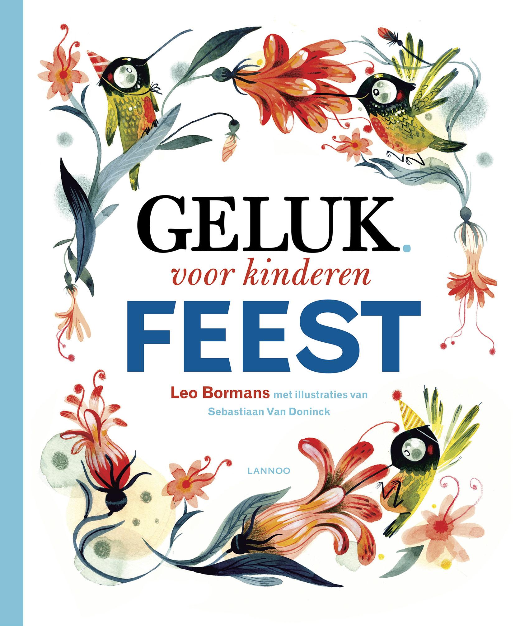 Lannoo Uitgeverij Geluk voor kinderen - Feest
