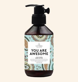 The Gift Label Hand lotion - you are awesome