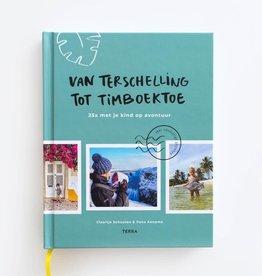 Lannoo Uitgeverij Van Terschelling tot Timboektoe