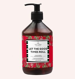 The Gift Label Hand soap 500 ml - Let the good times roll