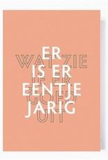 Papette Papette greeting card + enveloppe 'Er is er eentje jarig'