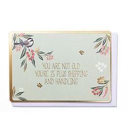 Enfant Terrible Enfant Terrible card + enveloppe 'you're not old'