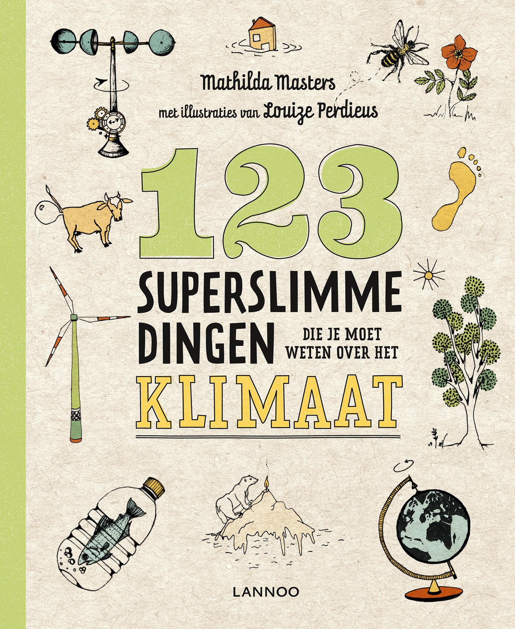 Lannoo Uitgeverij 123 superslimme dingen die je moet weten over het klimaat