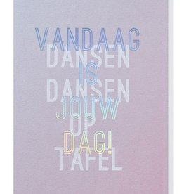 Papette Papette greeting card + enveloppe 'Vandaag is jouw dag'