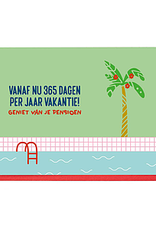 Enfant Terrible Enfant Terrible card + enveloppe 'Vanaf nu 365 dagen vakantie'