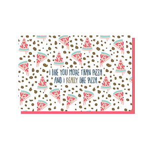 Enfant Terrible Enfant Terrible card + enveloppe 'I like you more then pizza'