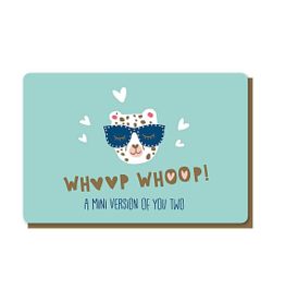 Enfant Terrible Enfant Terrible card + enveloppe 'Whoop, whoop, a mini version of you two'
