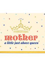 Enfant Terrible Enfant Terrible card + enveloppe 'Mother, a little just above queen'