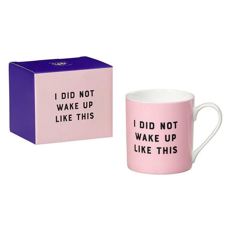 Wild + Wolf Mug I did not wake up like this