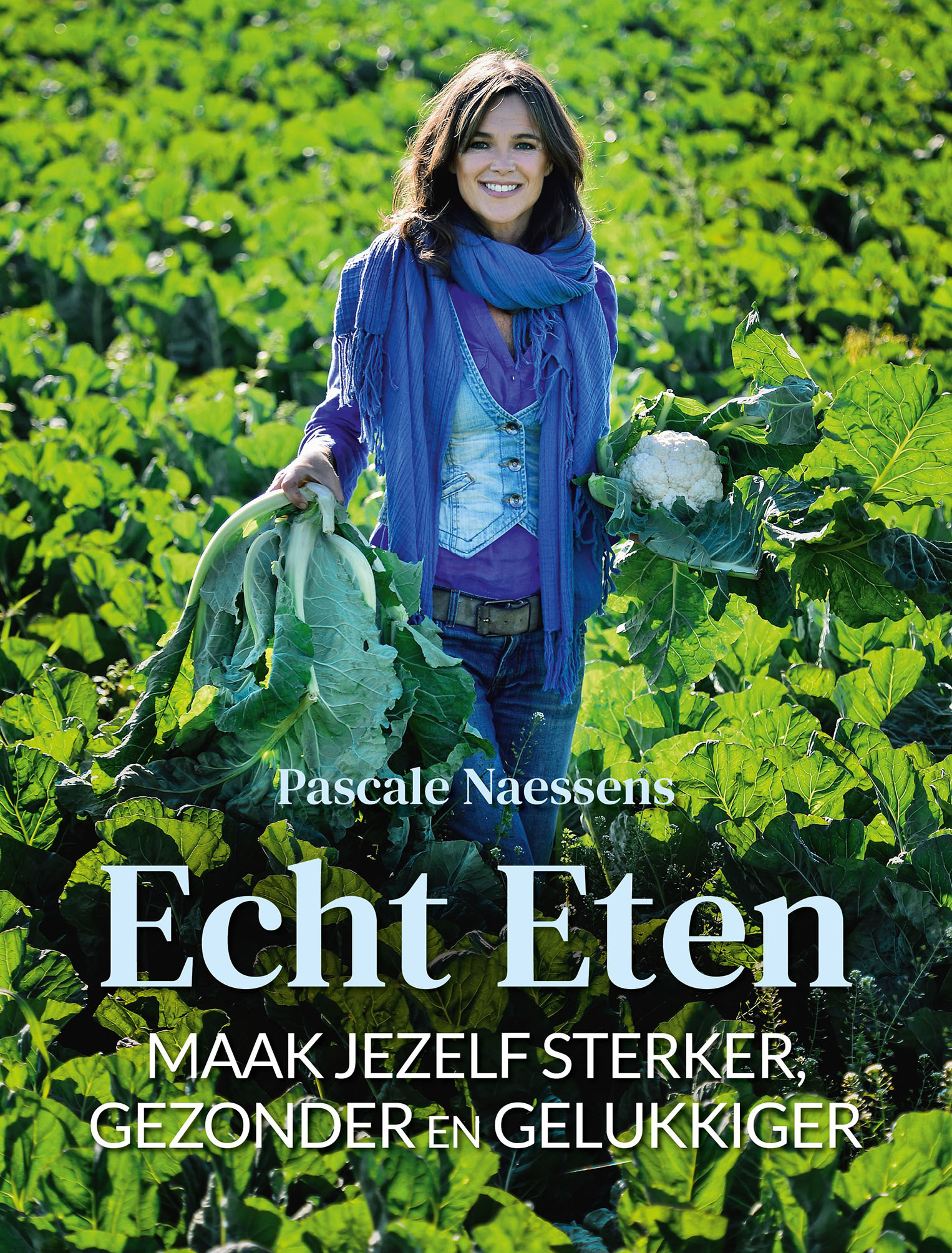 Lannoo Uitgeverij Echt eten - Pascale Naessens