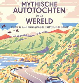 Lannoo Uitgeverij Mytische autotochten in de wereld  - Lonely Planet