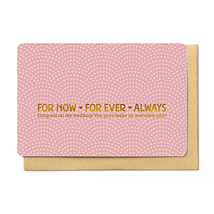 Enfant Terrible Enfant Terrible card  + enveloppe 'for now - for ever - always'