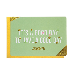 Enfant Terrible Enfant Terrible card  + enveloppe 'It's a good day to  have a good day'