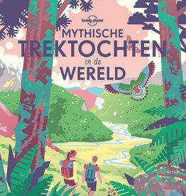 Lannoo Uitgeverij Mytische trektochten in de wereld - Lonely Planet