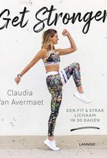 Lannoo Uitgeverij Get stronger - Claudia Van Avermaet