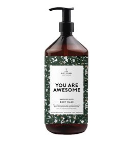 The Gift Label Body wash 1 liter - You are awesome