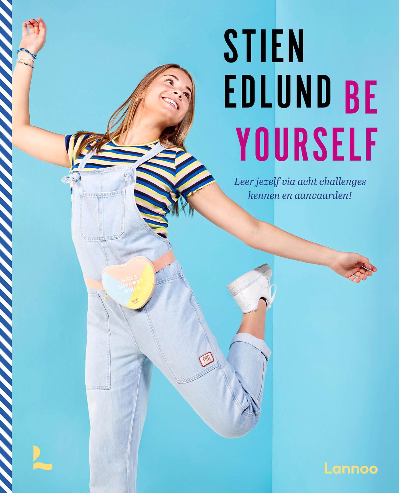 Lannoo Uitgeverij Be yourself - Stien Edlund