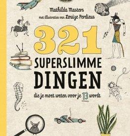 Lannoo Uitgeverij 321 superslimme dingen die je moet weten voor je 13 wordt