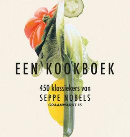 Lannoo Uitgeverij Een kookboek - 450 klassiekers van Seppe Nobels