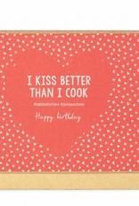 Enfant Terrible Enfant Terrible card  + enveloppe 'I Kiss better than I cook'