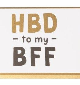 Enfant Terrible Enfant Terrible card  + enveloppe 'HBD- to my bff'