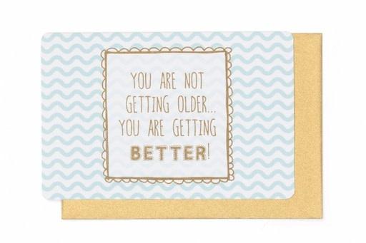 Enfant Terrible Enfant Terrible card  + enveloppe 'You are not getting older'