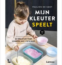 Lannoo Uitgeverij Mijn kleuter speelt! (60 spelletjes voor kinderen van 3 tot jaar)