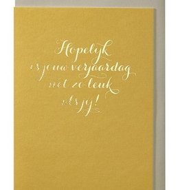 Papette Papette greeting card + enveloppe 'hopelijk is je verjaardag net zo leuk als jij'