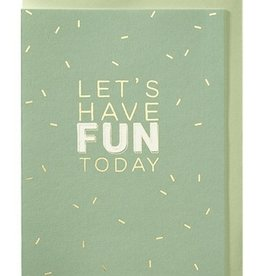 Papette Papette greeting card + enveloppe 'Let's have fun today'