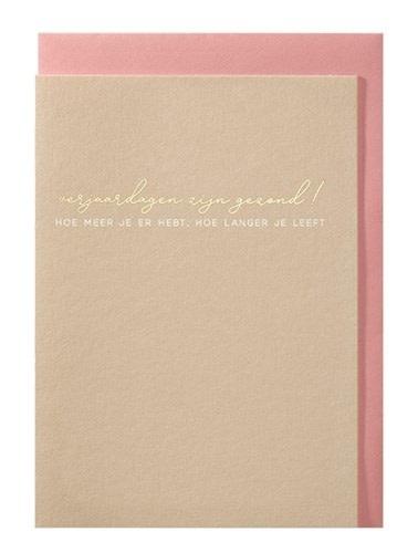 Papette Papette greeting card + enveloppe 'Verjaardagen zijn gezond'