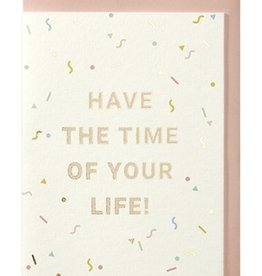 Papette Papette greeting card + enveloppe 'Have the time of your life!'