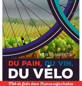 Lannoo Uitgeverij Du pain, du vin, du vélo