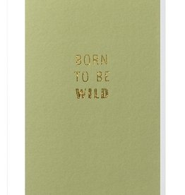 Papette Papette small greeting card 'Born to be wild' 8,5 x 13,3 cm