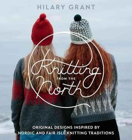 HILARY GRANT - KNITTING FROM THE NORTH