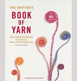 THE KNITTER'S BOOK OF YARN by CLARA PARKES