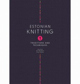 ESTONIAN KNITTING TRADITIONS AND TECHNIQUES