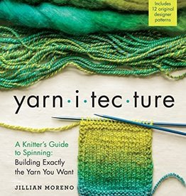 Search Press Yarnitecture: A Knitter's Guide to Spinning: Building Exactly the Yarn You Want