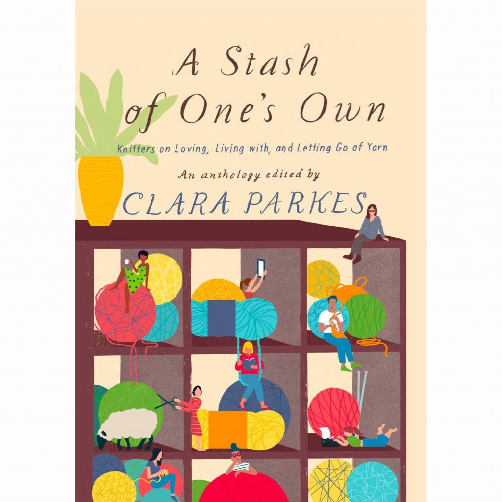 CLARA PARKES - A STASH OF ONE'S OWN