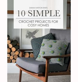 SEARCH PRESS 10 SIMPLE CROCHET PROJECTS FOR COSY HOMES by SARAH HATTON