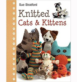 SEARCH PRESS KNITTED CATS & KITTENS by SUE STRATFORD