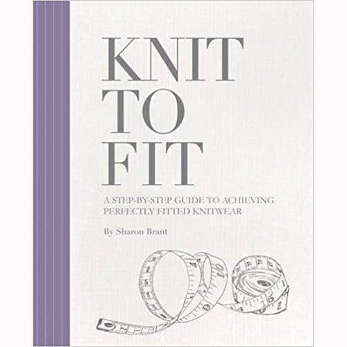 SEARCH PRESS KNIT TO FIT by SHARON BRANT