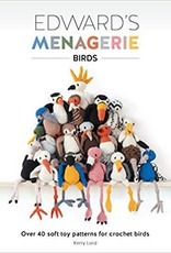 SEARCH PRESS EDWARD'S MENAGERIE BIRDS by KELLY LORD