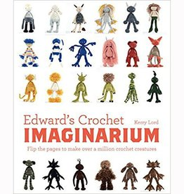 TOFT EDWARD'S CROCHET IMAGINARIUM by KERRY LORD