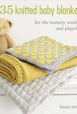 SEARCH PRESS 35 KNITTED BABY BLANKETS by LAURA STRUTT