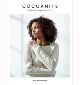 Cocoknits COCOKNITS SWEATER WORKSHOP by JULIE WEISENBERGER