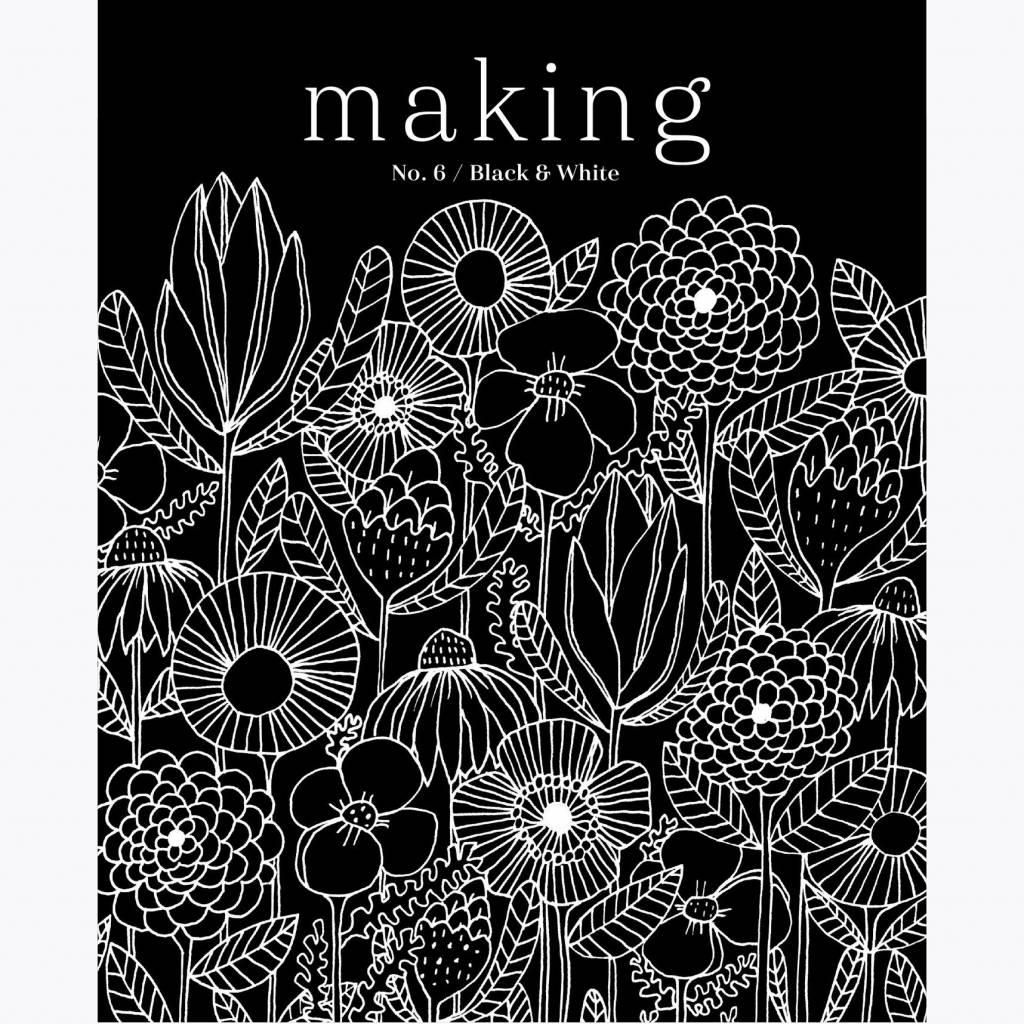 Making MAKING NO. 6 - BLACK & WHITE
