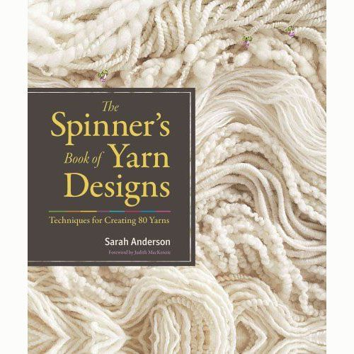 SPINNER'S BOOK OF YARN DESIGNS by SARAH ANDERSON