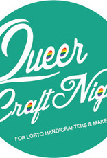 30 MAY - QUEER CRAFT NIGHT
